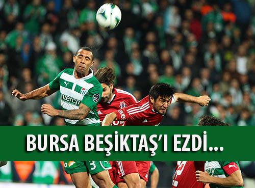 Bursa, Beşiktaş'ı Ezdi...