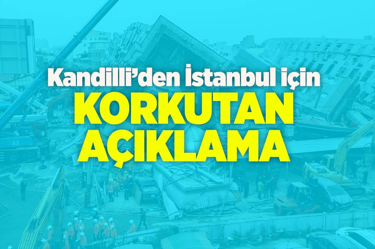 Kandilli'den İstanbul için korkutan açıklama