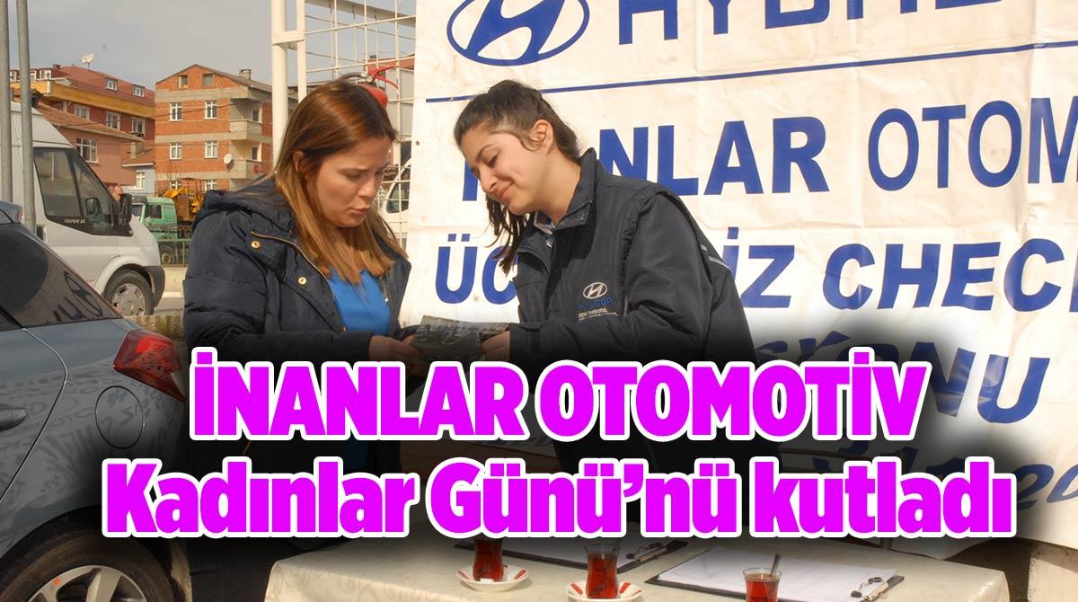 İnanlar Otomotiv, Kadınlar Günü'nü kutladı