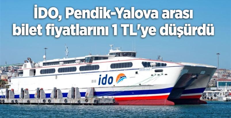 İDO, Pendik-Yalova arası bilet fiyatlarını 1 TL'ye düşürdü