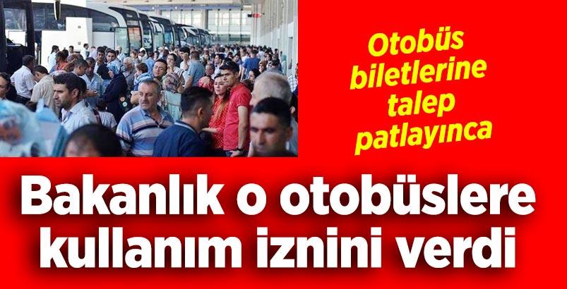 Bakanlık bayram öncesi flaş 'otobüs' kararı aldı