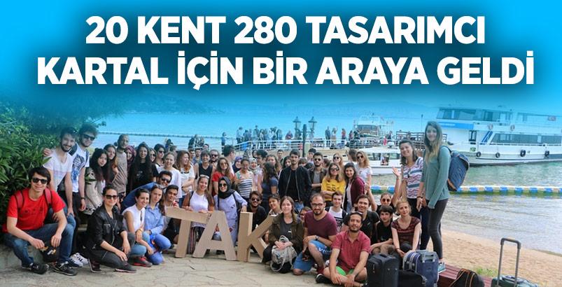 20 KENT 280 TASARIMCI KARTAL İÇİN BİR ARAYA GELDİ