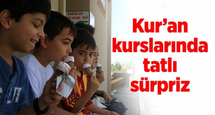 Kur'an kurslarında tatlı sürpriz