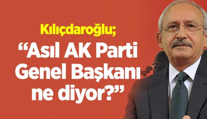 """""""Asıl AKP Genel Başkanı ne diyor?"""""""