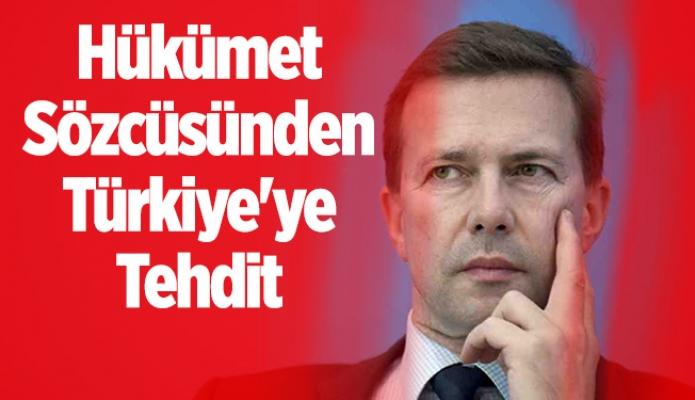 Hükümet Sözcüsünden Türkiye'ye Tehdit