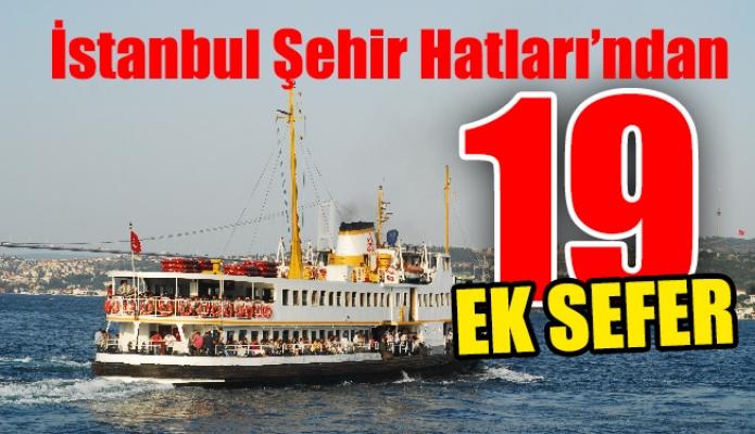 İstanbul Şehir Hatları'ndan 19 ek sefer