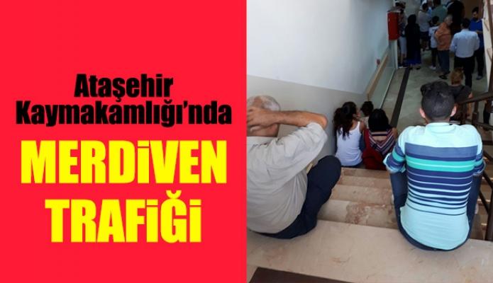 Ataşehir Kaymakamlığı'nda merdiventrafiği
