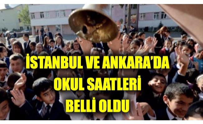 İstanbul ve Ankara'da okul saatleri belli oldu