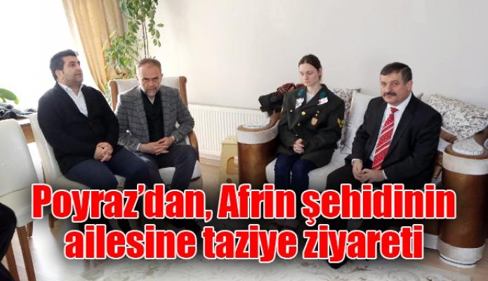 Poyraz'dan, Afrin şehidinin ailesine taziye ziyareti