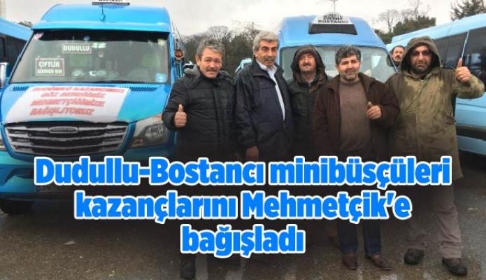 Dudullu-Bostancı minibüsçüleri kazançlarını Mehmetçik'e bağışladı