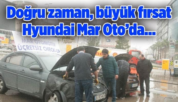 Doğru zaman, büyük fırsat Hyundai Mar Oto'da…