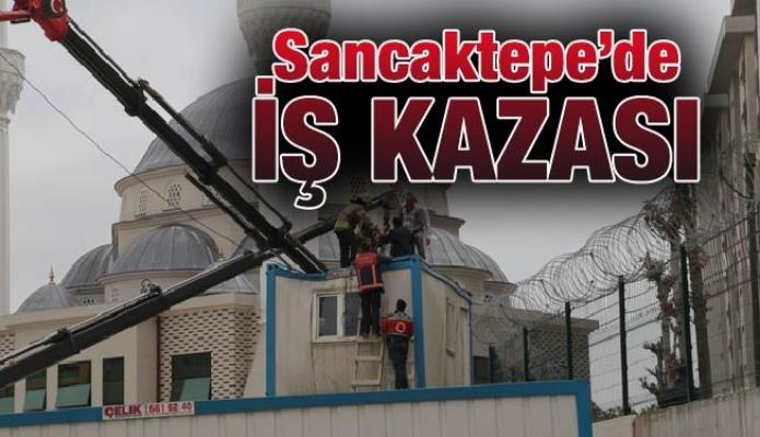Sancaktepe'de iş kazası