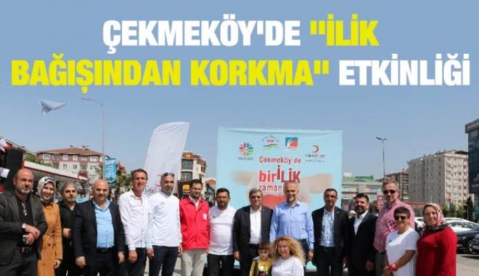 """Çekmeköy'de """"İlik Bağışından Korkma"""" etkinliği"""