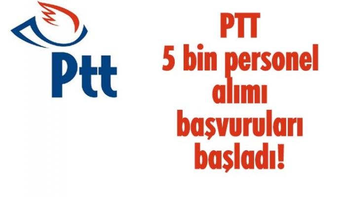 PTT 5 bin personel alımı başvuruları başladı!