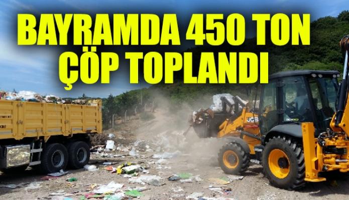 BAYRAMDA 450 TON ÇÖP TOPLANDI