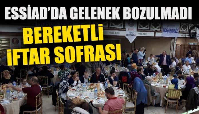 ESSİAD'DA GELENEK BOZULMADI. BEREKETLİ İFTAR SOFRASI