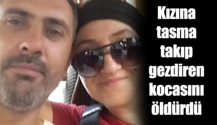 Kızına tasma takıp gezdiren kocasını öldürdü
