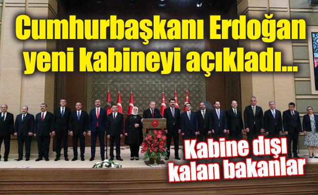 Cumhurbaşkanı Erdoğan yeni kabineyi açıkladı…