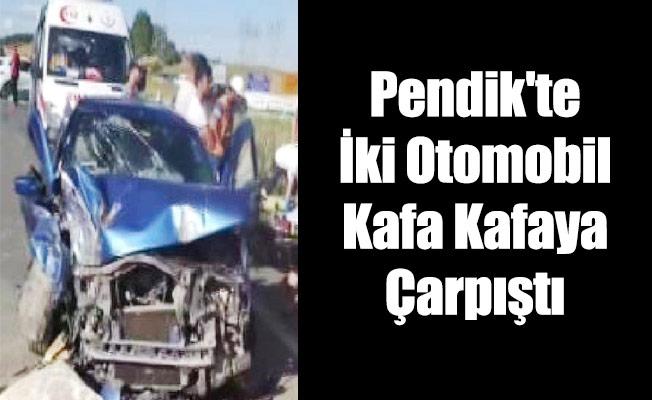 Pendik'te İki Otomobil Kafa Kafaya Çarpıştı