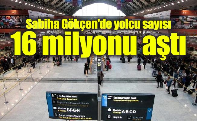 Sabiha Gökçen'de yolcu sayısı 16 milyonu aştı