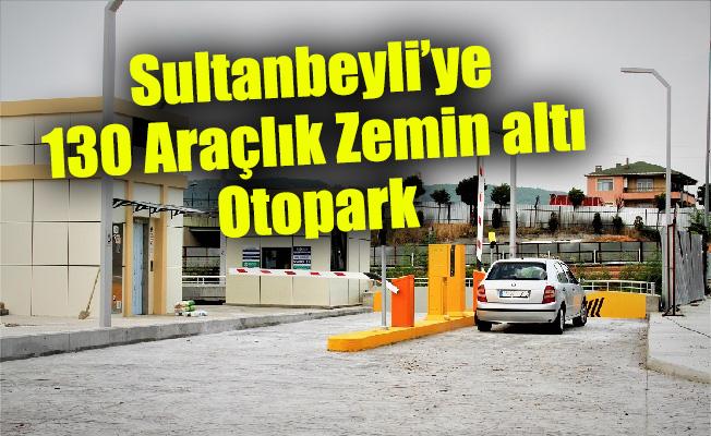 Sultanbeyli'ye 130 Araçlık Zemin altı Otopark