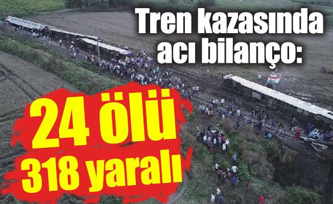 Tren kazasında acı bilanço: 24 ölü 318 yaralı