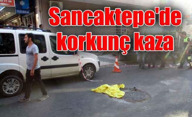 Sancaktepe'de korkunç kaza