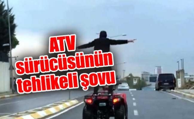 ATV sürücüsünün tehlikeli şovu