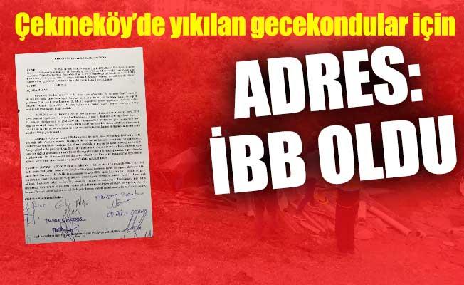 Çekmeköy'de yıkılan gecekondular için adres: İBB oldu