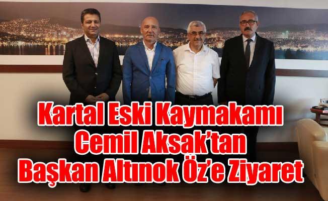 Kartal Eski Kaymakamı Cemil Aksak'tan Başkan Altınok Öz'e Ziyaret