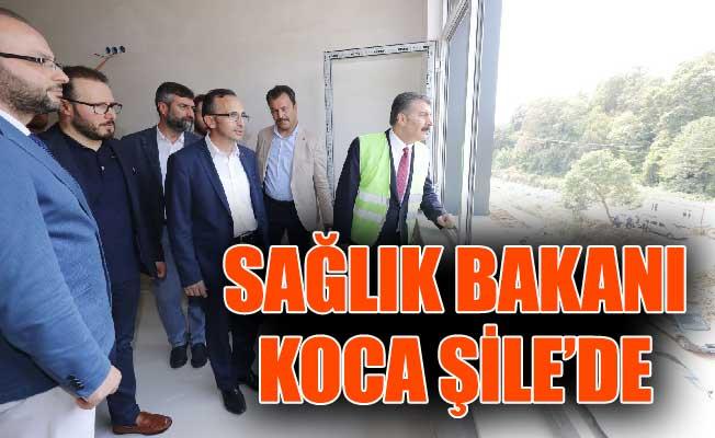 SAĞLIK BAKANI KOCA ŞİLE'DE