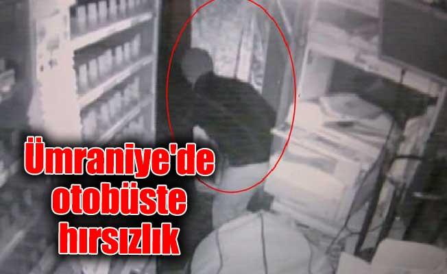 Ümraniye'de otobüste hırsızlık