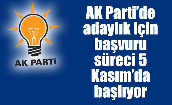 AK Parti'de adaylık için başvuru süreci 5 Kasım'da başlıyor