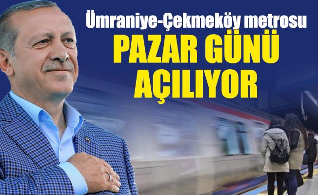 Ümraniye-Çekmeköy metrosu pazar günü Açılıyor