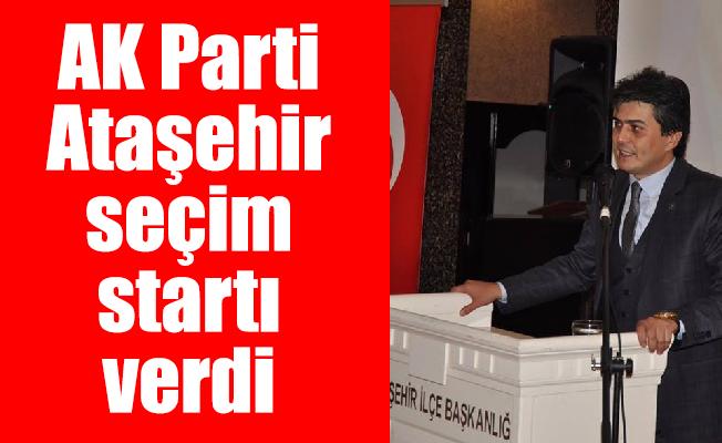 AK Parti Ataşehir seçim startı verdi