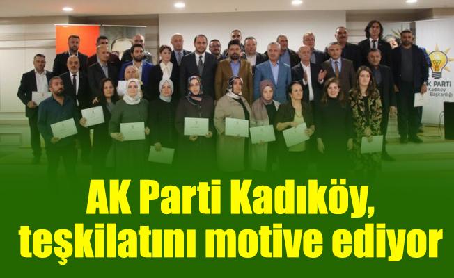 AK Parti Kadıköy, teşkilatını motive ediyor