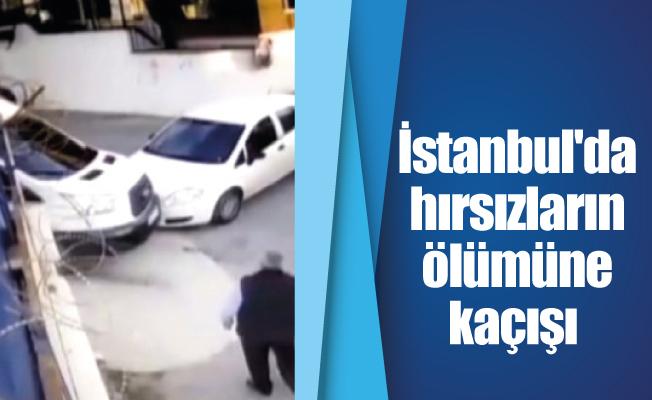 İstanbul'da hırsızların ölümüne kaçışı