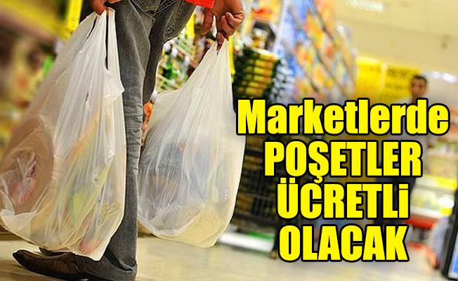 Marketlerde poşetler ücretli olacak