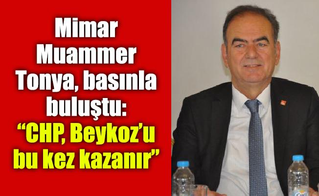 """Mimar Muammer Tonya, basınla buluştu:""""CHP, Beykoz'u bu kez kazanır"""""""