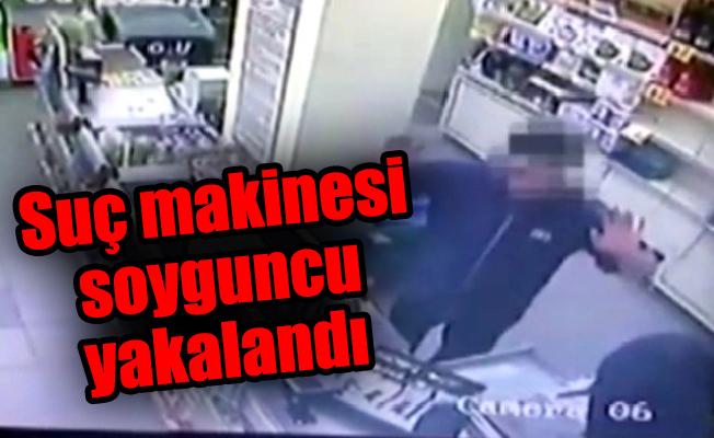 Suç makinesi soyguncu yakalandı