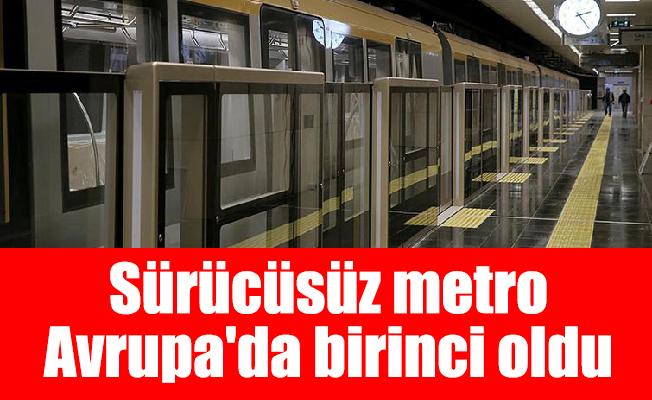 Sürücüsüz metro Avrupa'da birinci oldu