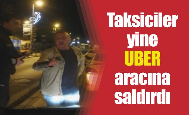 Taksiciler yine UBER aracına saldırdı