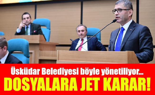 Üsküdar Belediyesi böyle yönetiliyor…Dosyalara jet karar!