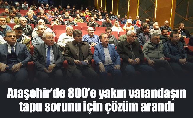 Ataşehir'de 800'e yakın vatandaşın tapu sorunu için çözüm arandı