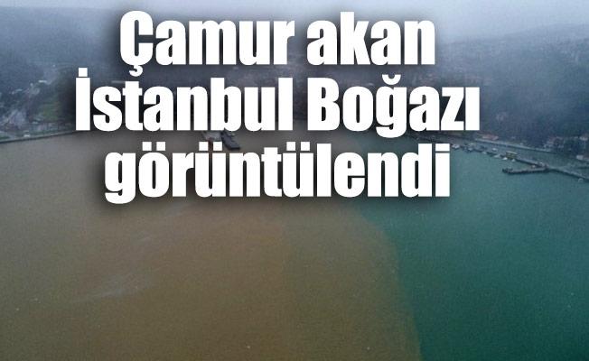 Çamur akan İstanbul Boğazı görüntülendi