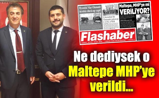 Ne dediysek o.Maltepe MHP'ye verildi...