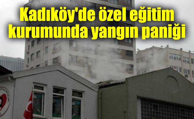 Kadıköy'de özel eğitim kurumunda yangın paniği