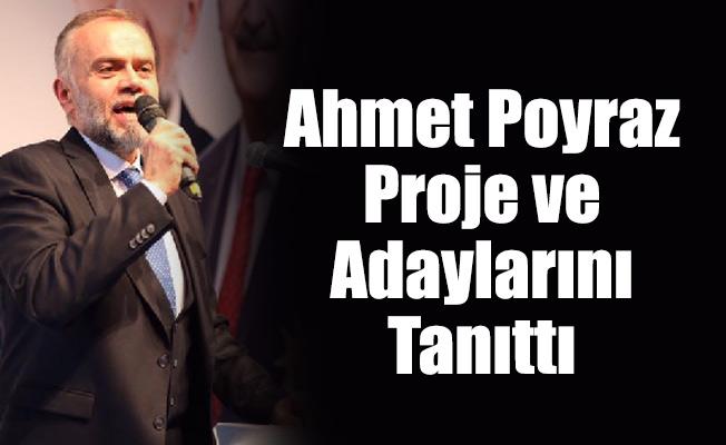 Poyraz Proje ve AdaylarınıTanıttı