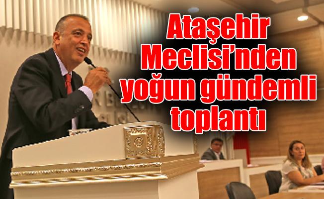 Ataşehir Meclisi'ndenyoğun gündemli toplantı