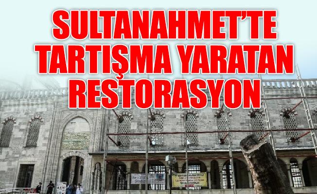 Sultanahmet'te tartışma yaratan restorasyon